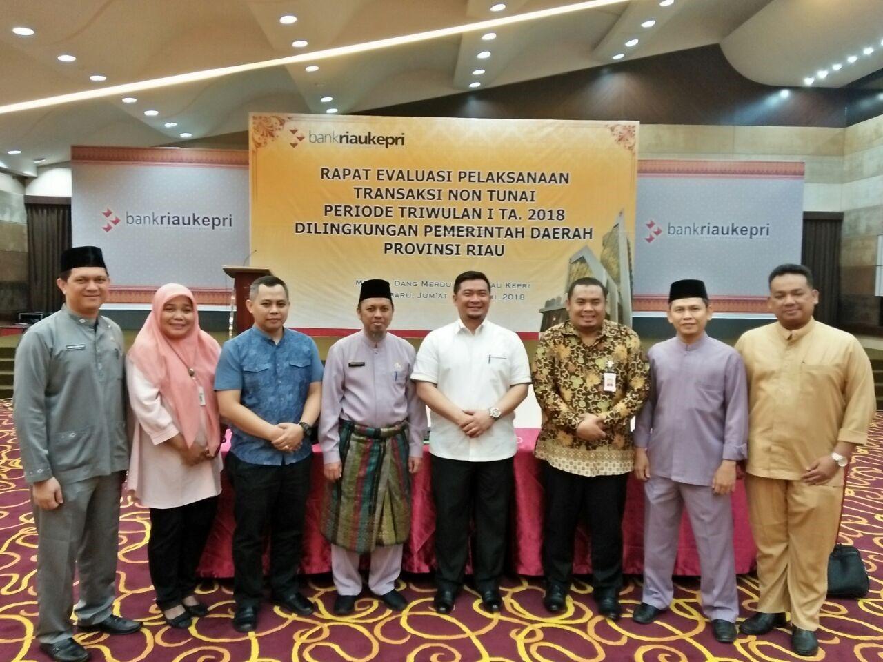 Rapat Evaluasi Pelaksanaan Transaksi Non Tunai Di Lingkungan Pemerintah Provinsi Riau Priode Triwulan I Tahun Anggaran 2018